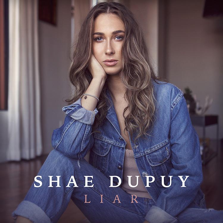 Shae Dupuy Liar Single